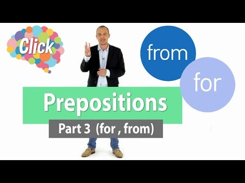 Prepositions Part3 for, from