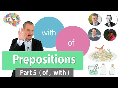 Prepositions Part5 with, of